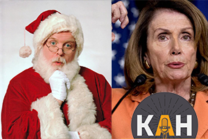 12/6 New AG? Queen Pelosi! Hating Santa.
